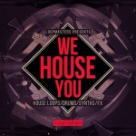 Loopmasters — We House You (MULTiFORMAT)