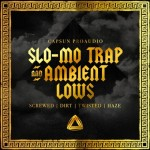 CAPSUN ProAudio — Slo-Mo Trap and Ambient Lows (MULTiFORMAT)