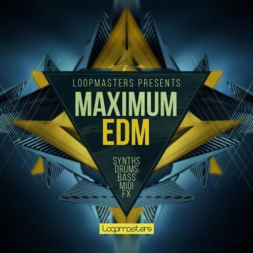 Loopmasters — Maximum EDM (MULTiFORMAT)