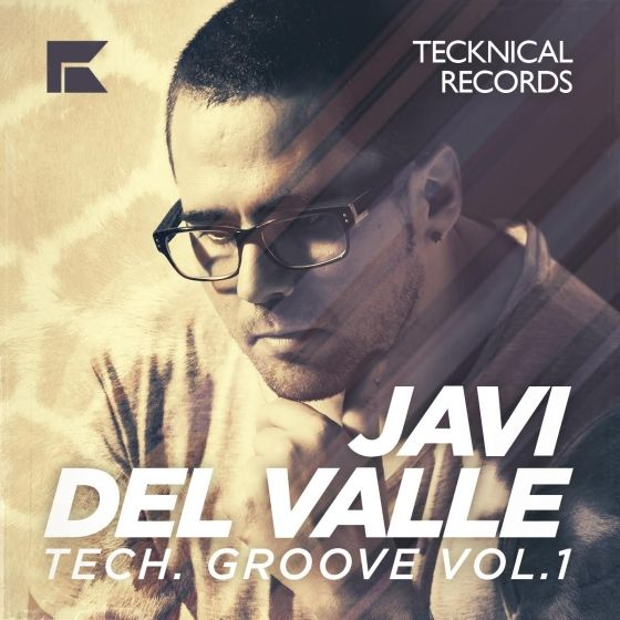 Tecknical Records — Javi Del Valle Tech Groove Vol. 1 (WAV)