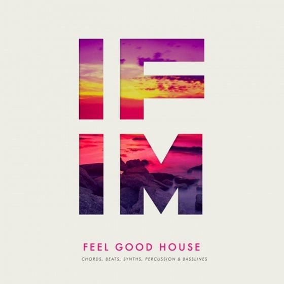 IFIM — Feel Good House (WAV/MIDI)