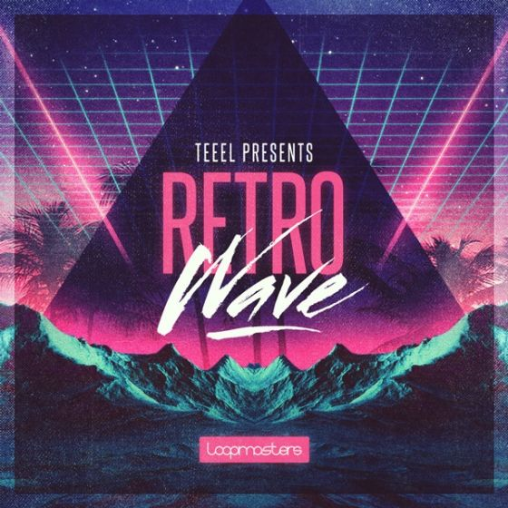 Loopmasters — Teeel Presents Retro Wave (MULTiFORMAT)