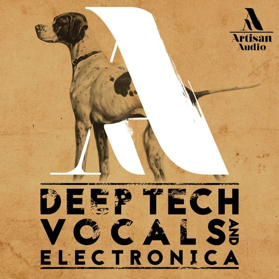 Artisan Audio — Deep Tech Vocals and Electronica (WAV)