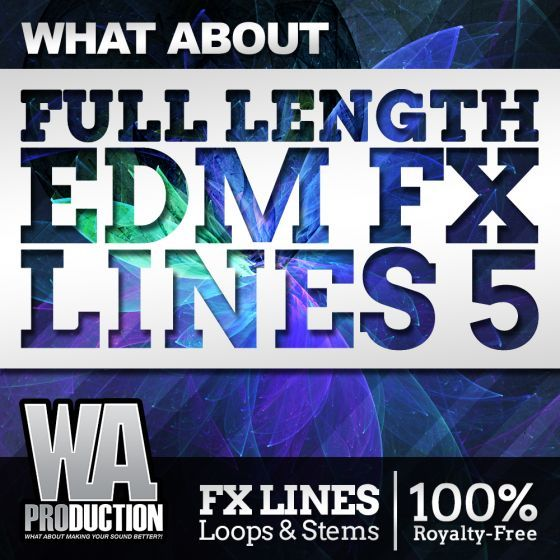 WA Production — What About Full Length EDM FX Lines 5 (WAV)