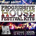 WA Production — What About Progressive House Festival Kits (WAV/MiDi)