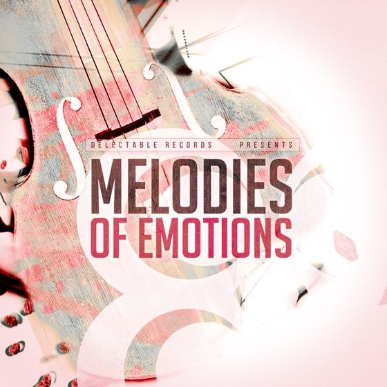 Delectable Records — Melodies Of Emotions (WAV/MIDI)