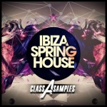 Class A Samples — Ibiza Spring House (WAV)