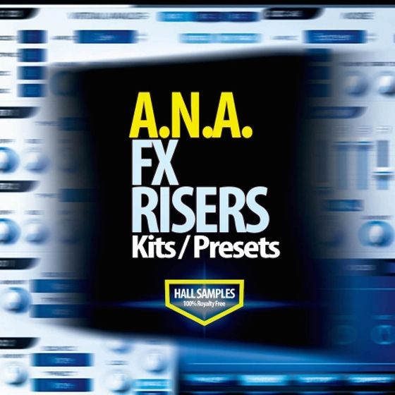 Hall Samples — A.N.A. FX Risers (WAV/MiDi)