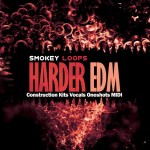 Smokey Loops — Harder EDM (WAV/MIDI)