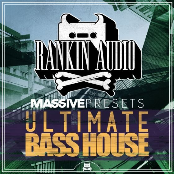Rankin Audio — Ultimate Bass House (Massive Presets)