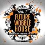 Singomakers — Future Wobble House Vol 2 (MULTiFORMAT)