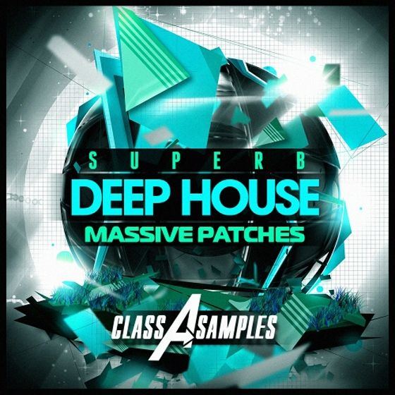 Class A Samples — Deep House Superb Massive Patches (WAV/Ni Massive)