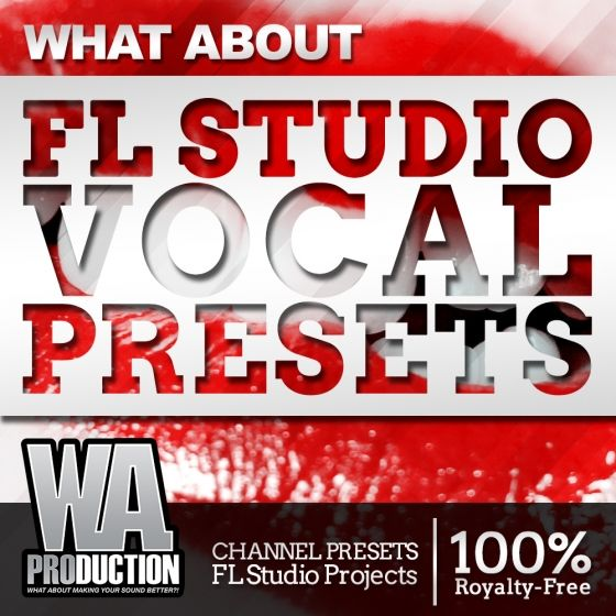 W.A.Production – What About FL Studio Vocal Presets
