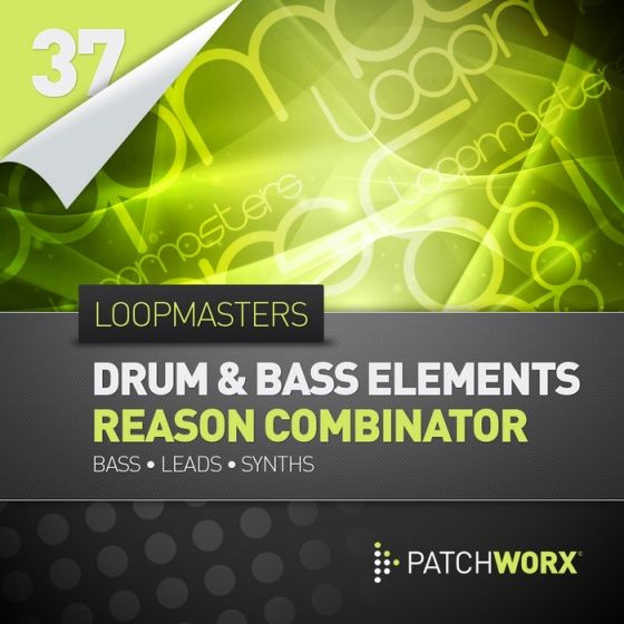 Loopmasters — Patchworx 37: Drum and Bass Elements (MIDI/Reason)