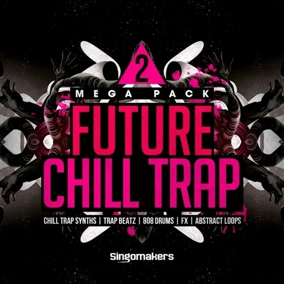 Singomakers – Future Chill Trap Mega Pack 2