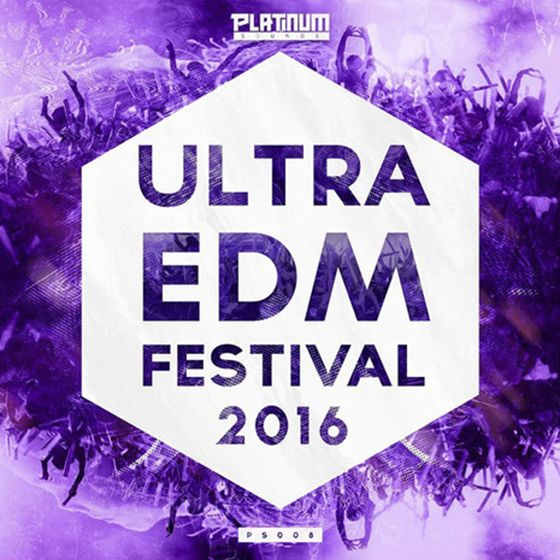 Platinum Sounds – Ultra EDM Festival 2016