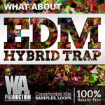 WA Production – What About EDM Hybrid Trap