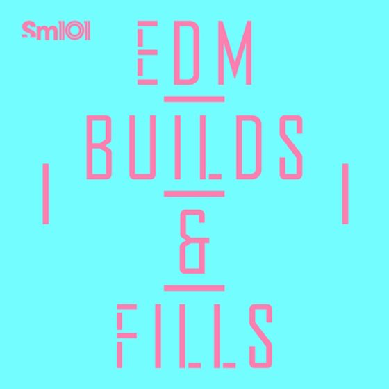 SM101 – EDM Builds and Fills