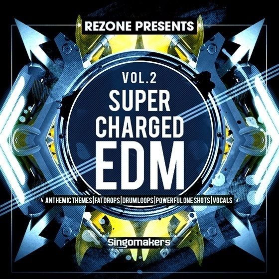 Supercharged EDM Vol. 2 By REZONE — мега пакет сэмплов EDM