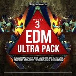 Singomakers – EDM Ultra Pack 3