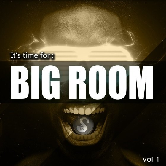 Golden Samples – Its Time For Big Room Vol 1