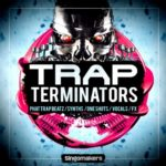 Singomakers – Trap Terminators