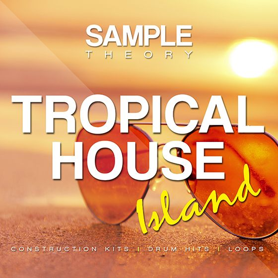 Sample Theory – Tropical House Island