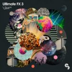Sample Magic – Ultimate FX 3