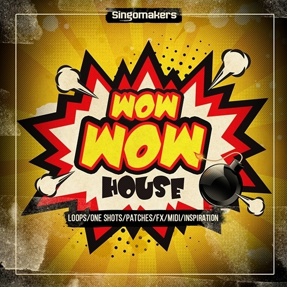 Singomakers – Wow Wow House