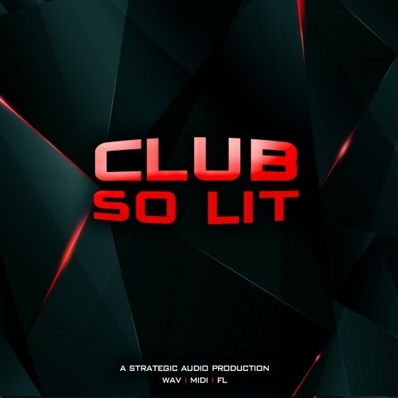 Strategic Audio – Club So Lit