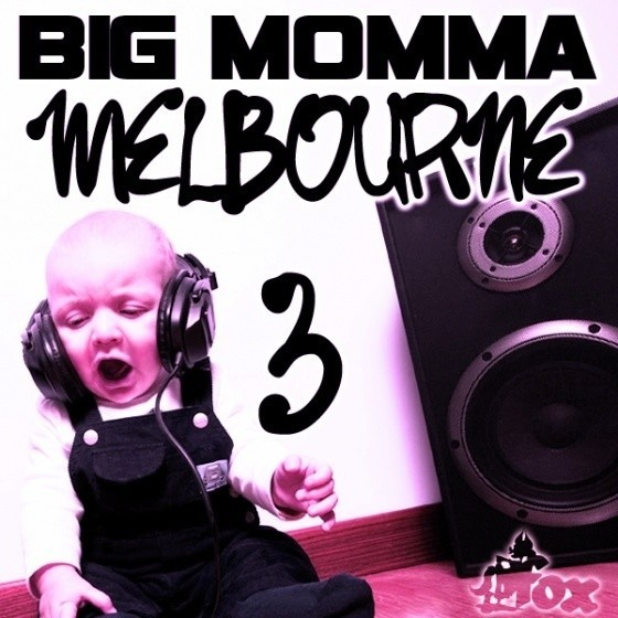 Fox Samples – Big Momma Melbourne 3