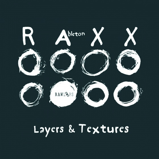 Raw Loops – Layers and Textures RAXX