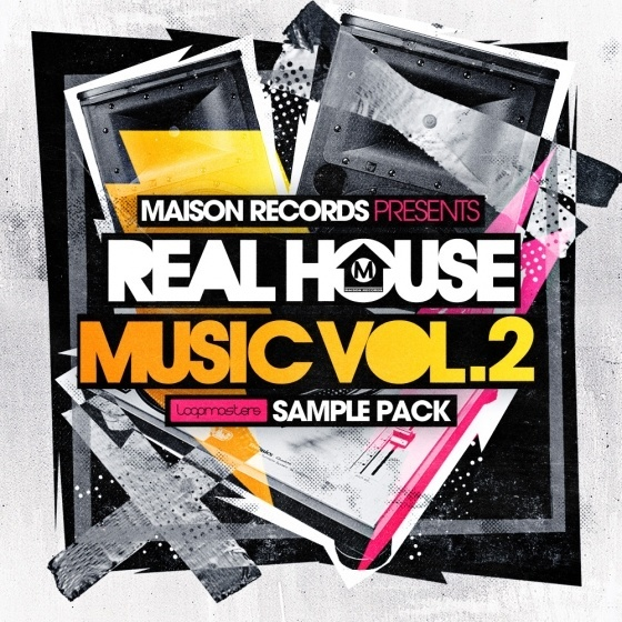 Loopmasters – Maison Records Real House Music Vol 2