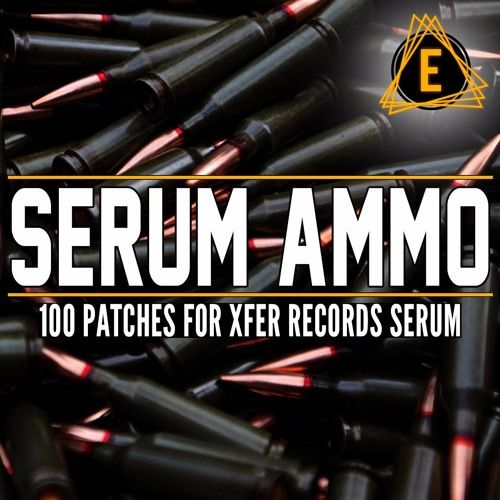 Electronisounds – Serum Ammo