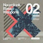 Loopmasters – Neurofunk Bass Weapons Vol 2