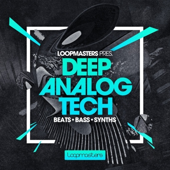 Loopmasters – Deep Analog Tech