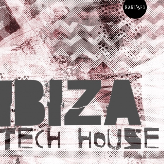 Raw Loops – Ibiza Tech House